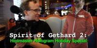 The Spirit of Gethard 2: Hintmaster Hologram Holiday Special