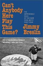 Cant-anybody-here-play-this-game-improbable-saga-jimmy-breslin-paperback-cover-art