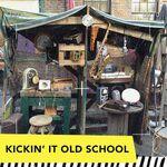 Kickin' It Old School