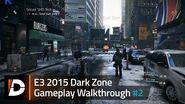 The Division Dark Zone Gameplay Walkthrough -2 - E3 2015