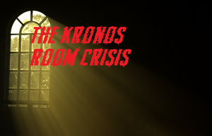 The Kronos Room Crisis