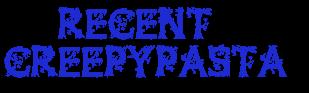 File:Recentcreepypastatransparent.png