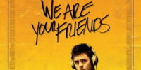 Episode 204: We Are Your Friends