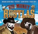 Episode 69: Big Money Rustlas