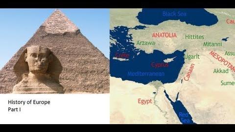 History of Europe III - (Part I) - Cradle of Civilization