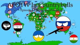 AFOTW In Countryballs - Episode 1 - Times are changing