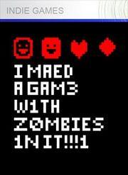 I Maed A Gam3 W1th Zombies 1n it!!!1 Box Art