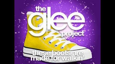 The Glee Project - These Boots Are Made For Walkin