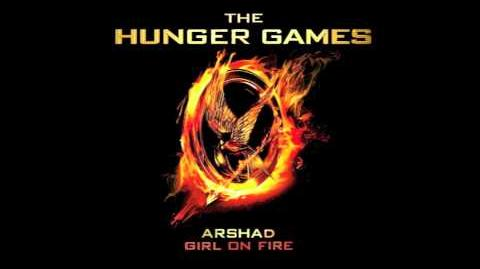 """Arshad """"Girl On Fire"""" - The Hunger Games"""