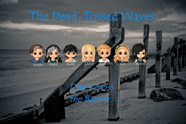File:The Dead Tossed Waves.jpg