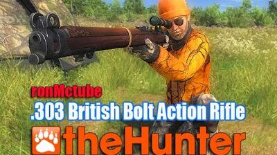 TheHunter 2015 .303 British Bolt Action Rifle first look