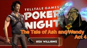 "Poker Night Story Time-""The Tale Of Ash and Wendy"""