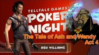 """Poker Night Story Time-""""The Tale Of Ash and Wendy"""""""