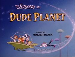 Dude planet title