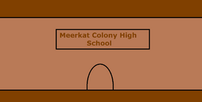 Meerkat Colony High School