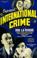 International Crime (1938 Movie Poster)