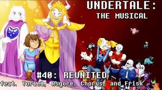 Undertale the Musical - Reunited-0