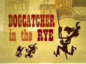 Dogcatcher title