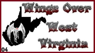 MothMan Sightings and Opinions - Wings Over West Virginia Ep4