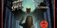 Iron Spell - The Night of the Mothman