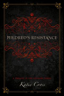 Mildred's Resistance