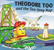 TheodoreTooandtheToo-longNap