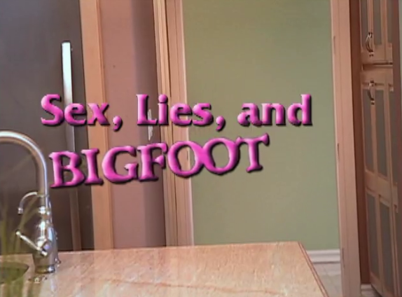 File:SexLiesandBigFoot.PNG