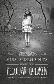 Miss Peregrine's Home for Peculiar Children (Book)