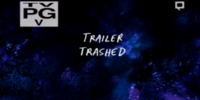 Trailer Trashed/Gallery