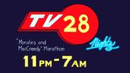 S7E11.011 TV28 Nights Morales and MacCreedy Marathon