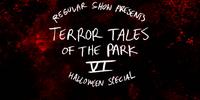 Terror Tales of the Park VI