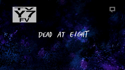 Dead a eight title card