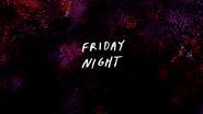 S7E11.001 Friday Night