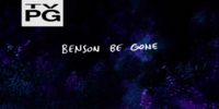 Benson Be Gone/Gallery
