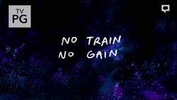 RS No Train No Gain Title Card