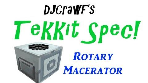 TekkitSpec - Rotary Macerator