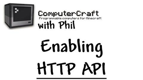 Enabling HTTP API for ComputerCraft