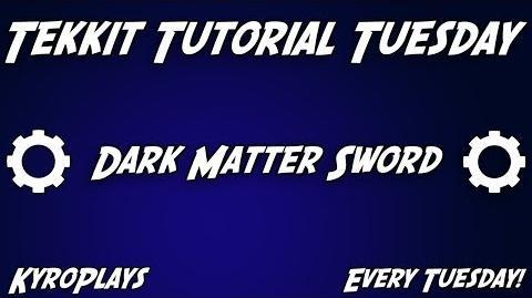 Dark Matter Sword Tutorial Tekkit