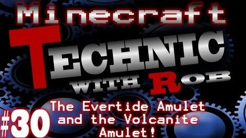 Minecraft Technic Part 30 The Evertide Amulet and the Volcanite Amulet!