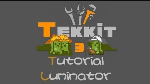 TEKKIT Tutorials Luminator (improved tutorial)