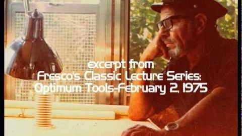 Jacque Fresco-developing mental control-February 2, 1975