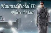 2295739-2295738-haunted hotel ii believe the lies large