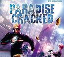 Paradise Cracked