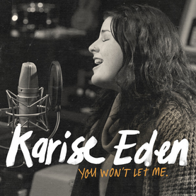 Karise Eden You wont Let me Album Cover
