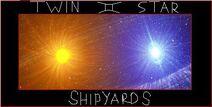 Twin star shipyards good