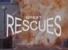 GreatRescues