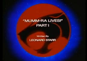 Mumm-Ra Lives - Part I - Title Card
