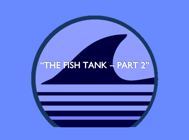 File:TigerSharks - Titlke Card - The Fish Tank - Part 2.png