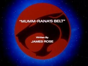 Mumm-Rana's Belt TItle Card