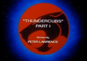 Thundercubs - Part I - Title Card